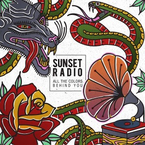 Sunset Radio - All The Colors Behind You