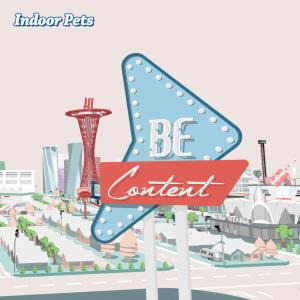 Indoor-Pets-Be-Content-Album-Cover-4000x4000ok-300x300
