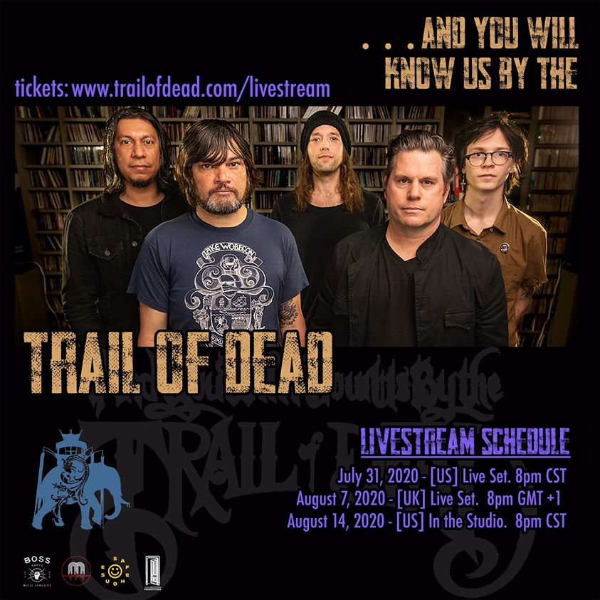 ...AND YOU WILL KNOW US BY THE TRAIL OF DEAD - Annunciano tre speciali eventi live-stream