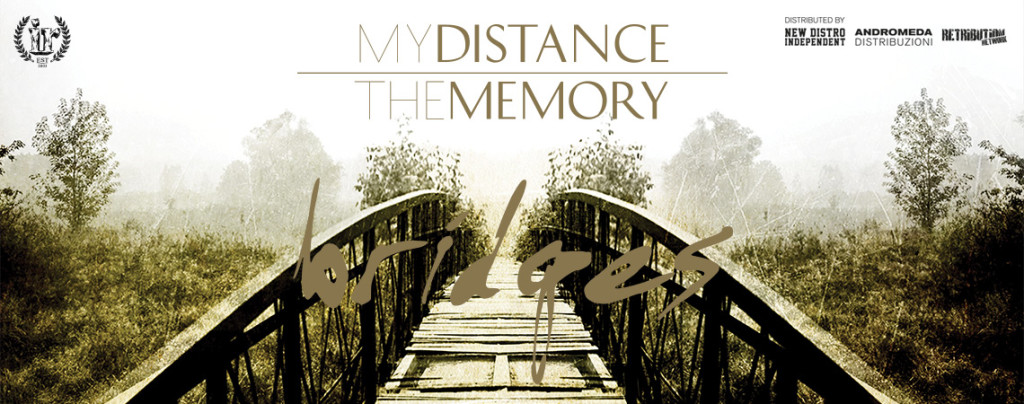 My Distance_The Memory - Bridges - Banner