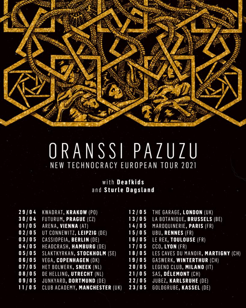 """ORANSSI PAZUZU - Annunciano le nuove date del """"New Technocracy European Tour 2021"""""""