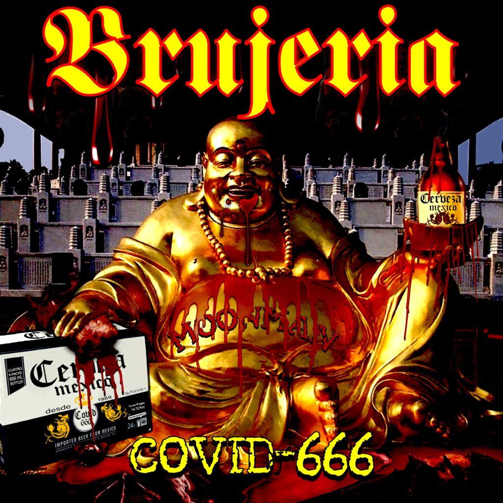 """BRUJERIA - Pubblicano il singolo in digitale """"COVID-666"""" e il video della title track"""