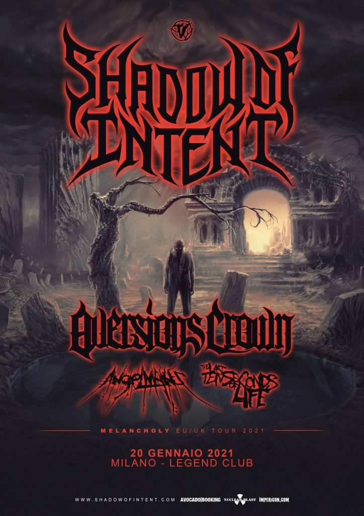 SHADOW OF INTENT - Una data a Milano con AVERSIONS CROWN ed ANGELMAKER