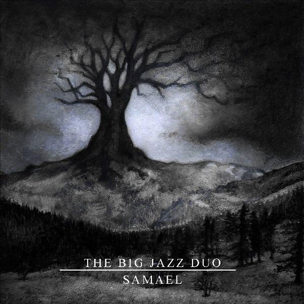 """THE BIG JAZZ DUO - Disponibile da oggi il nuovo EP """"Samael"""""""