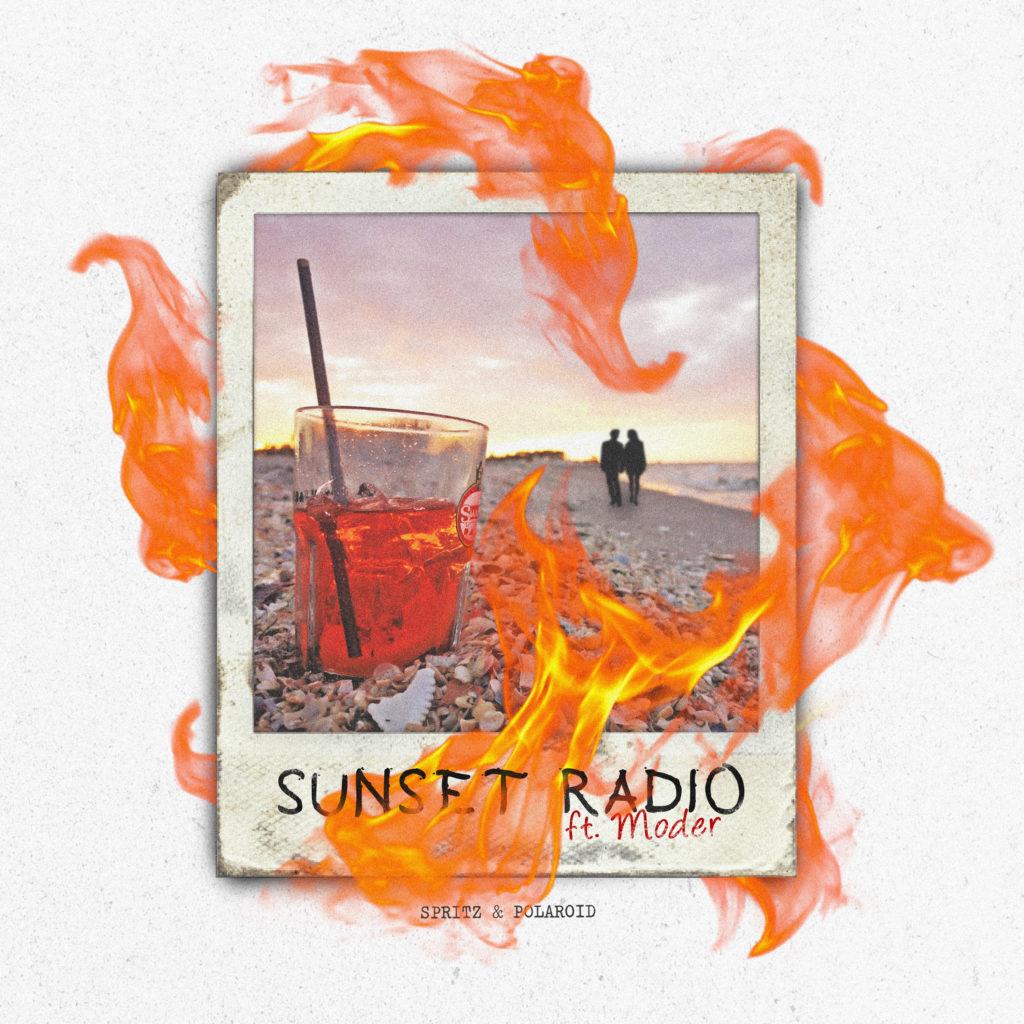 """Sunset Radio: Fuori ora il nuovo singolo """"Spritz & Polaroid"""" (feat. Moder)"""