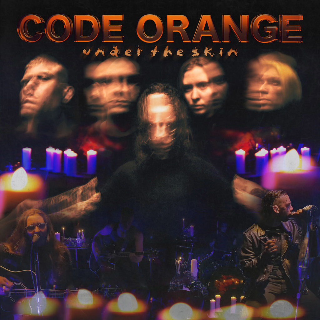 "CODE ORANGE - Fuori in digitale l'album Live & Unplugged ""Under The Skin"""