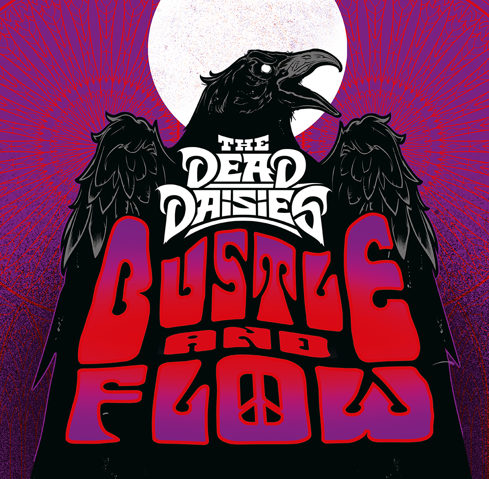 """THE DEAD DAISIES - Il nuovo singolo """"Bustle and Flow"""""""