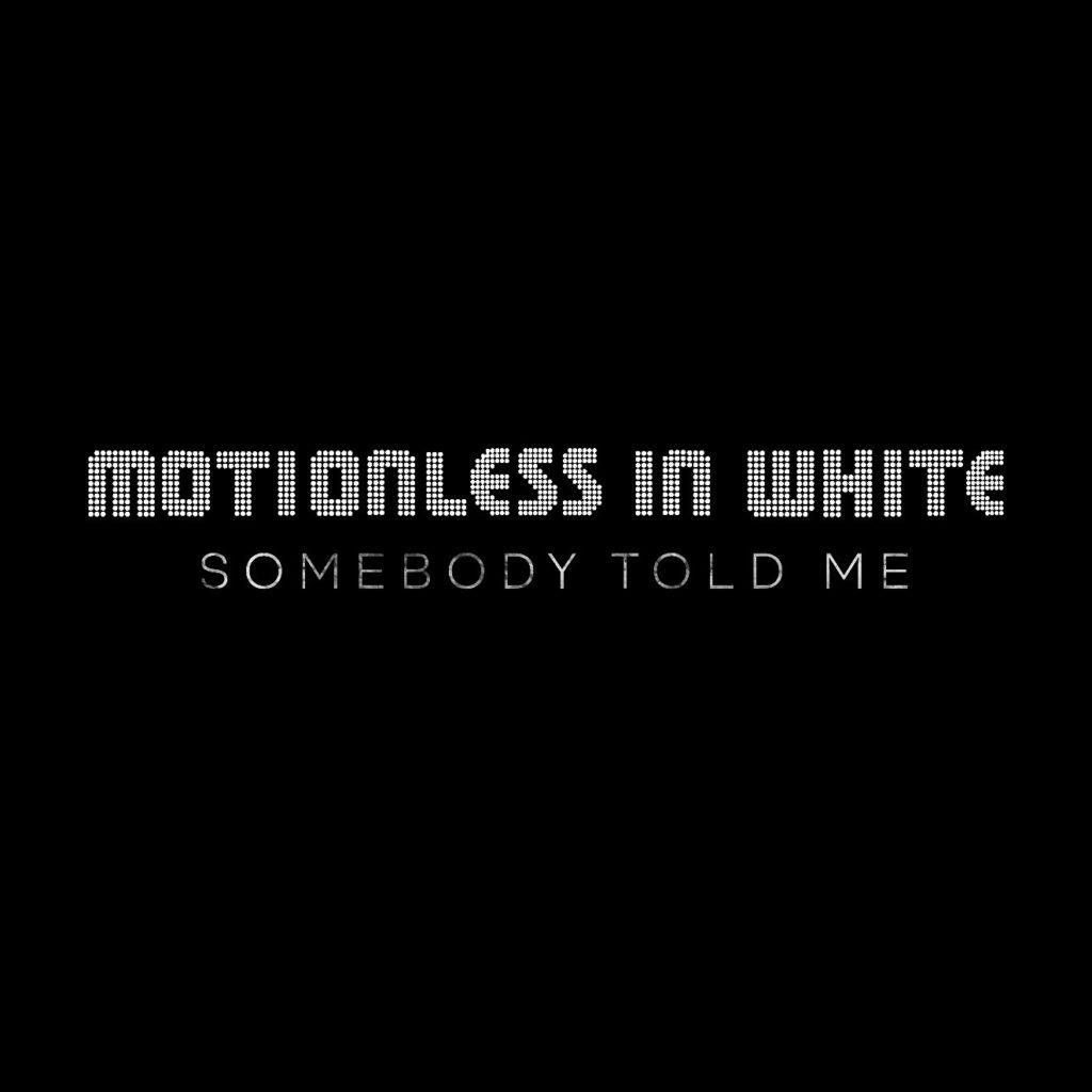 """MOTIONLESS IN WHITE - Presentano la personale cover di """"Somebody Told Me"""" dei The Killers"""
