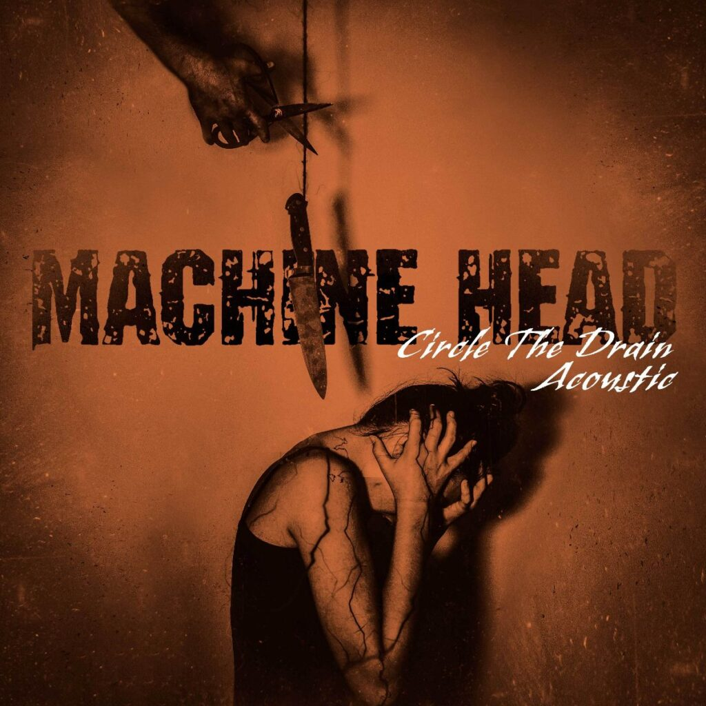 "MACHINE HEAD - Robb Flynn presenta la versione acustica di ""Circle The Drain"""