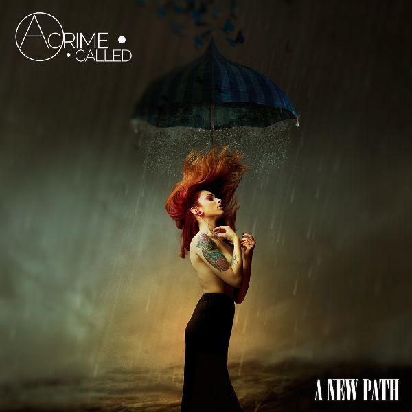 """A CRIME CALLED... - Guarda il video di """"Tidal Waves""""  - Il nuovo album """"A New Path"""" fuori il 20 novembre"""