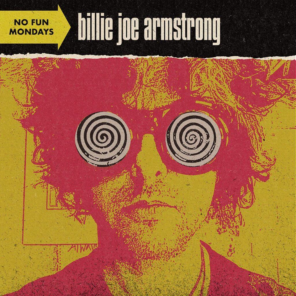 """BILLIE JOE ARMSTRONG - Pubblica l'album di cover """"No Fun Mondays"""" oggi venerdì 27 novembre"""