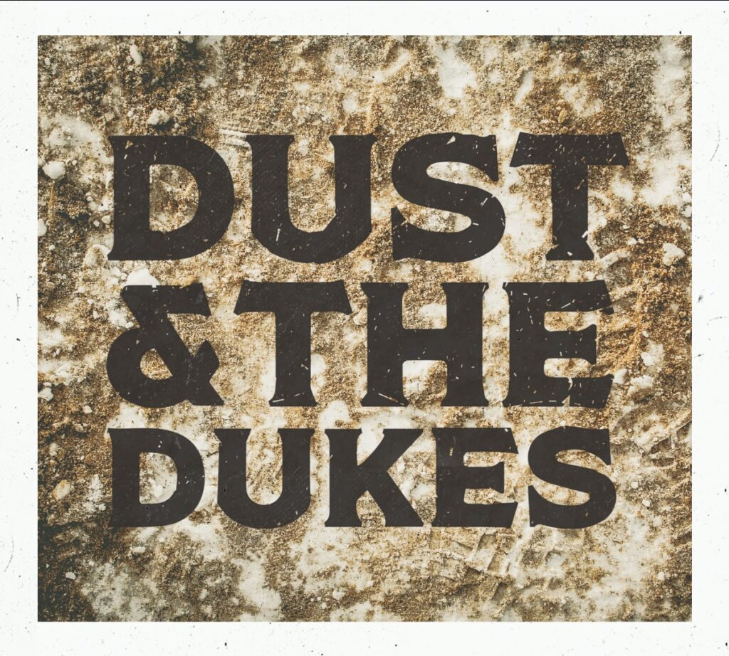 DUST & THE DUKES
