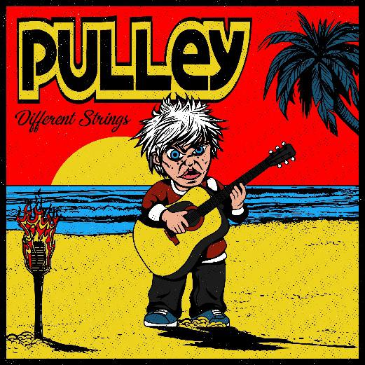 "PULLEY - Annunciano l'EP acustico ""Different Strings"""
