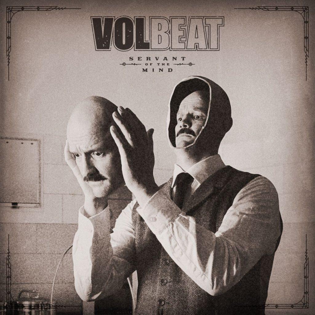 """VOLBEAT - Annunciano l'ottavo album in studio, """"Servant of the Mind"""", in uscita il 3 dicembre su Universal Music"""